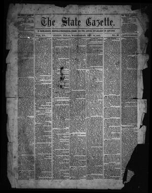Primary view of object titled 'The State Gazette. (Austin, Tex.), Vol. 15, No. 20, Ed. 1 Wednesday, December 30, 1863'.