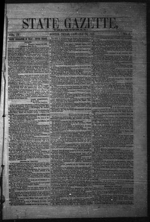Primary view of object titled 'State Gazette, Tri-Weekly. (Austin, Tex.), Vol. 4, No. 5, Ed. 1 Monday, January 24, 1853'.