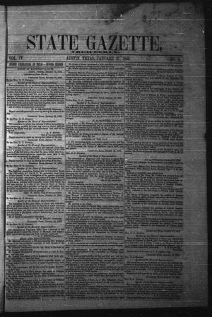 Primary view of object titled 'State Gazette, Tri-Weekly. (Austin, Tex.), Vol. 4, No. 6, Ed. 1 Thursday, January 27, 1853'.