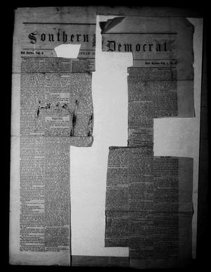 Primary view of object titled 'Southern Democrat. (Waco, Tex.), Vol. 1, No. 39, Ed. 1 Thursday, November 18, 1858'.