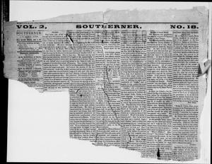 Primary view of object titled 'Southerner. (Waco, Tex.), Vol. 2, No. 18, Ed. 2 Saturday, June 6, 1857'.