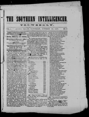 Primary view of object titled 'The Southern Intelligencer. Tri-Weekly. (Austin, Tex.), Vol. 1, No. 58, Ed. 1 Saturday, October 10, 1857'.