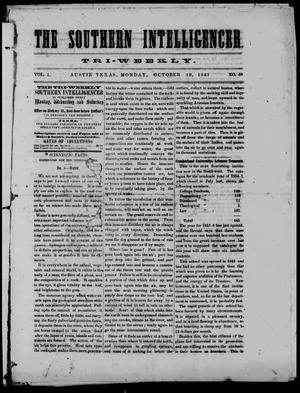 Primary view of object titled 'The Southern Intelligencer. Tri-Weekly. (Austin, Tex.), Vol. 1, No. 59, Ed. 1 Monday, October 12, 1857'.