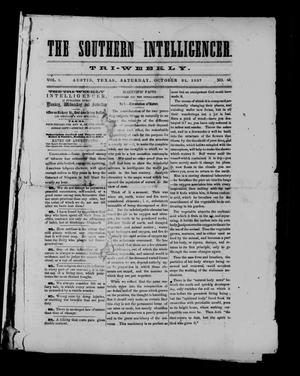Primary view of object titled 'The Southern Intelligencer. Tri-Weekly. (Austin, Tex.), Vol. 1, No. 65, Ed. 1 Saturday, October 31, 1857'.