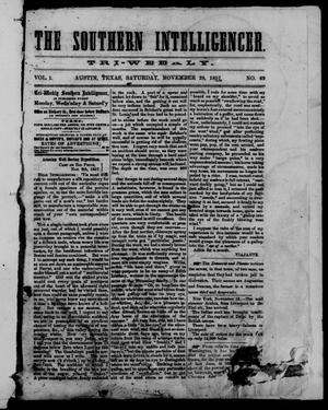 Primary view of object titled 'The Southern Intelligencer. Tri-Weekly. (Austin, Tex.), Vol. 1, No. 69, Ed. 1 Saturday, November 28, 1857'.