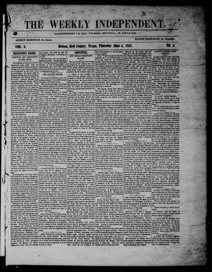 The Weekly Independent. (Belton, Tex.), Vol. 2, No. 6, Ed. 1 Thursday, June 4, 1857