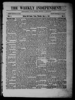 The Weekly Independent. (Belton, Tex.), Vol. 2, No. 7, Ed. 1 Thursday, June 11, 1857