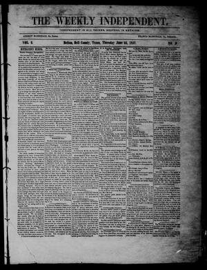 The Weekly Independent. (Belton, Tex.), Vol. 2, No. 9, Ed. 1 Thursday, June 25, 1857