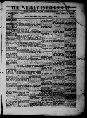 Primary view of object titled 'The Weekly Independent. (Belton, Tex.), Vol. 2, No. 50, Ed. 1 Saturday, April 17, 1858'.