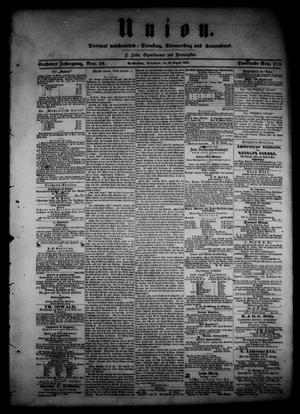 Union (Galveston, Tex.), Vol. 6, No. 18, Ed. 1 Saturday, August 25, 1860