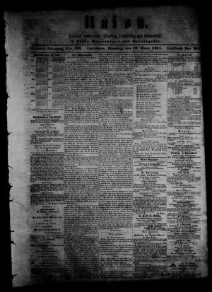 Primary view of object titled 'Union (Galveston, Tex.), Vol. 6, No. 108, Ed. 1 Tuesday, March 19, 1861'.