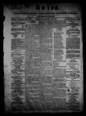 Primary view of object titled 'Union (Galveston, Tex.), Vol. 6, No. 116, Ed. 1 Saturday, April 6, 1861'.