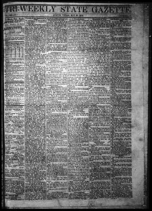 Primary view of object titled 'Tri-Weekly State Gazette. (Austin, Tex.), Vol. 3, No. 53, Ed. 1 Monday, May 30, 1870'.