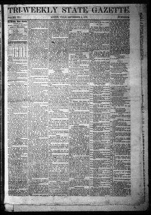 Primary view of Tri-Weekly State Gazette. (Austin, Tex.), Vol. 3, No. 94, Ed. 1 Monday, September 5, 1870