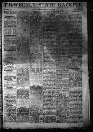 Primary view of Tri-Weekly State Gazette. (Austin, Tex.), Vol. 3, No. 126, Ed. 1 Friday, November 18, 1870