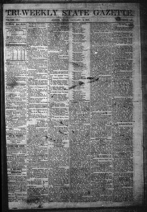 Primary view of object titled 'Tri-Weekly State Gazette. (Austin, Tex.), Vol. 3, No. 143, Ed. 1 Monday, January 2, 1871'.