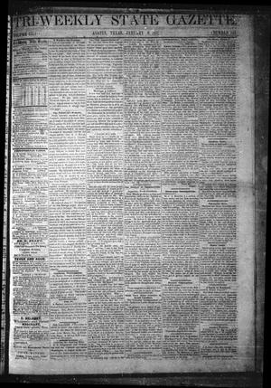 Primary view of object titled 'Tri-Weekly State Gazette. (Austin, Tex.), Vol. 3, No. 145, Ed. 1 Friday, January 6, 1871'.