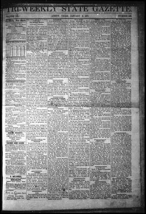 Primary view of object titled 'Tri-Weekly State Gazette. (Austin, Tex.), Vol. 3, No. 146, Ed. 1 Monday, January 9, 1871'.