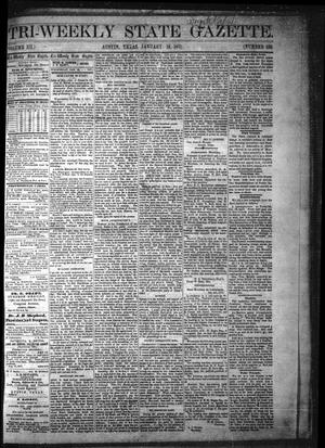 Primary view of object titled 'Tri-Weekly State Gazette. (Austin, Tex.), Vol. 3, No. 150, Ed. 1 Wednesday, January 18, 1871'.
