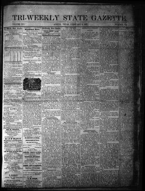Primary view of object titled 'Tri-Weekly State Gazette. (Austin, Tex.), Vol. 3, No. 157, Ed. 1 Friday, February 3, 1871'.