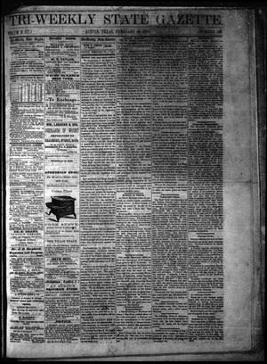 Primary view of object titled 'Tri-Weekly State Gazette. (Austin, Tex.), Vol. 3, No. 160, Ed. 1 Friday, February 10, 1871'.