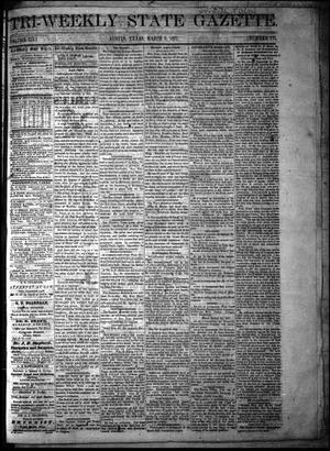 Primary view of object titled 'Tri-Weekly State Gazette. (Austin, Tex.), Vol. 3, No. 171, Ed. 1 Wednesday, March 8, 1871'.