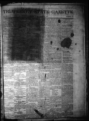 Primary view of Tri-Weekly State Gazette. (Austin, Tex.), Vol. 4, No. 82, Ed. 1 Wednesday, August 9, 1871