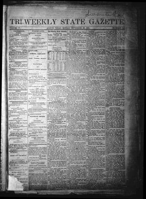 Primary view of object titled 'Tri-Weekly State Gazette. (Austin, Tex.), Vol. 4, No. 146, Ed. 1 Monday, November 20, 1871'.