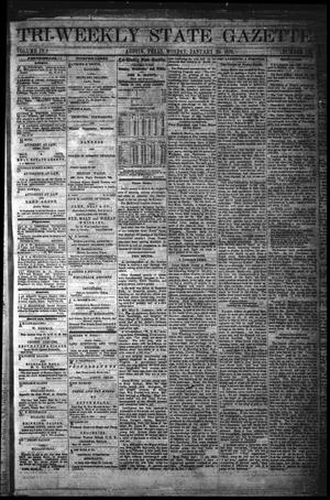 Primary view of object titled 'Tri-Weekly State Gazette. (Austin, Tex.), Vol. 4, No. 176, Ed. 1 Monday, January 29, 1872'.