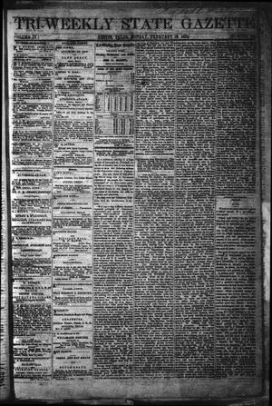 Primary view of object titled 'Tri-Weekly State Gazette. (Austin, Tex.), Vol. 4, No. 185, Ed. 1 Monday, February 19, 1872'.