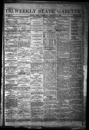 Primary view of object titled 'Tri-Weekly State Gazette. (Austin, Tex.), Vol. 4, No. 186, Ed. 1 Wednesday, February 21, 1872'.