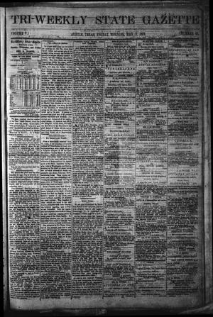 Primary view of object titled 'Tri-Weekly State Gazette. (Austin, Tex.), Vol. 5, No. 67, Ed. 1 Friday, May 17, 1872'.