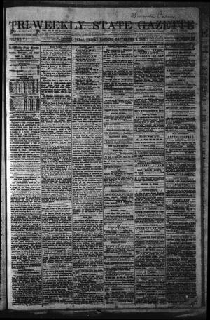 Primary view of Tri-Weekly State Gazette. (Austin, Tex.), Vol. 5, No. 115, Ed. 1 Friday, September 6, 1872