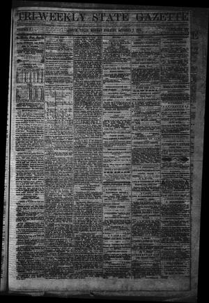 Primary view of Tri-Weekly State Gazette. (Austin, Tex.), Vol. 5, No. 128, Ed. 1 Monday, October 7, 1872