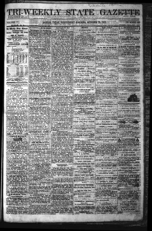 Primary view of object titled 'Tri-Weekly State Gazette. (Austin, Tex.), Vol. 5, No. 135, Ed. 1 Wednesday, October 23, 1872'.