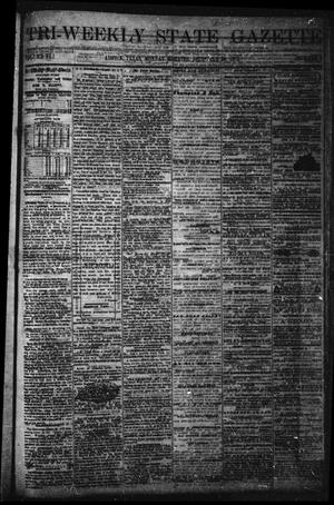 Primary view of object titled 'Tri-Weekly State Gazette. (Austin, Tex.), Vol. 6, No. 8, Ed. 1 Monday, December 30, 1872'.