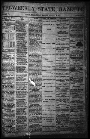 Primary view of object titled 'Tri-Weekly State Gazette (Austin, Tex.), Vol. 6, No. 10, Ed. 1 Friday, January 3, 1873'.