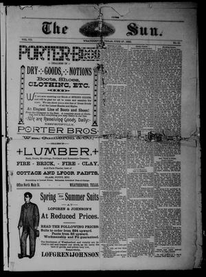 The Sun (Weatherford, Tex.), Vol. 7, No. 10, Ed. 1 Thursday, June 27, 1889