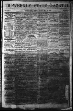 Primary view of object titled 'Tri-Weekly State Gazette. (Austin, Tex.), Vol. 5, No. 71, Ed. 1 Monday, May 27, 1872'.