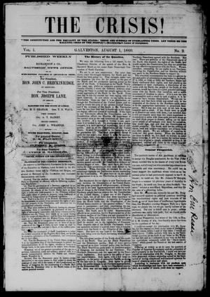 Primary view of object titled 'The Crisis! (Galveston, Tex.), Vol. 1, No. 2, Ed. 1 Wednesday, August 1, 1860'.