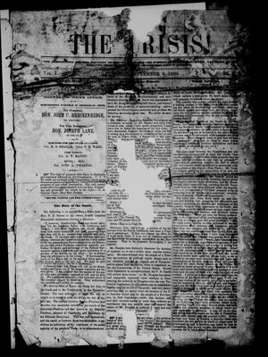 Primary view of object titled 'The Crisis! (Galveston, Tex.), Vol. 1, No. 7, Ed. 1 Monday, September 3, 1860'.
