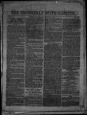 Primary view of object titled 'The Tri-Weekly State Gazette. (Austin, Tex.), Vol. 1, No. 109, Ed. 1 Saturday, June 20, 1863'.