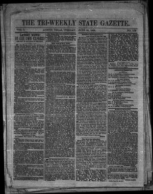The Tri-Weekly State Gazette. (Austin, Tex.), Vol. 1, No. 113, Ed. 1 Tuesday, June 30, 1863