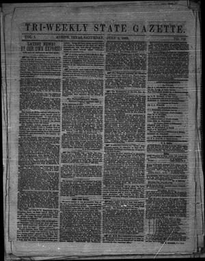 Primary view of object titled 'Tri-Weekly State Gazette. (Austin, Tex.), Vol. 1, No. 115, Ed. 1 Saturday, July 4, 1863'.