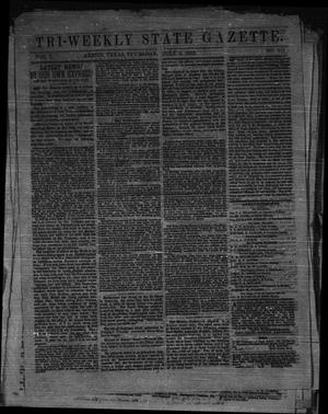 Primary view of object titled 'Tri-Weekly State Gazette. (Austin, Tex.), Vol. 1, No. 117, Ed. 1 Thursday, July 9, 1863'.