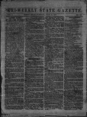 Primary view of object titled 'Tri-Weekly State Gazette. (Austin, Tex.), Vol. 1, No. 122, Ed. 1 Tuesday, July 21, 1863'.