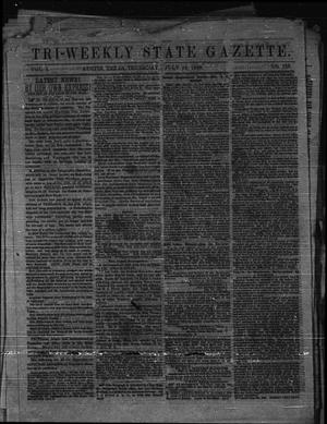 Primary view of object titled 'Tri-Weekly State Gazette. (Austin, Tex.), Vol. 1, No. 123, Ed. 1 Thursday, July 23, 1863'.