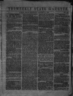 Tri-Weekly State Gazette. (Austin, Tex.), Vol. 1, No. 132, Ed. 1 Thursday, August 13, 1863