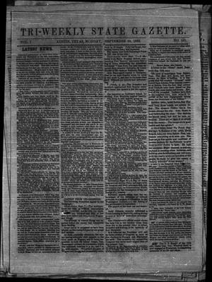 Primary view of object titled 'Tri-Weekly State Gazette. (Austin, Tex.), Vol. 1, No. 151, Ed. 1 Monday, September 28, 1863'.