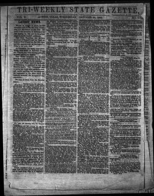 Primary view of object titled 'Tri-Weekly State Gazette. (Austin, Tex.), Vol. 2, No. 7, Ed. 1 Wednesday, October 28, 1863'.
